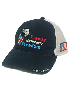 "Dog is Good ""Loyalty Bravery Freedom"" Hat"