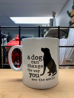 Dog is Good - A Dog Can Change the Way You See the World Mug