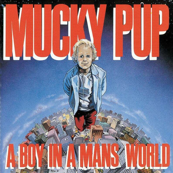 Mucky Pup | A Boy in a Man's World | CD