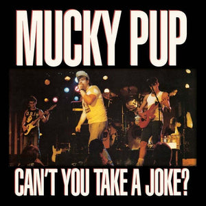 "Mucky Pup CD - ""Can't You Take a Joke?"""
