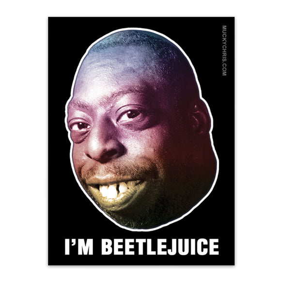 Beetlejuice | I'm Beetlejuice | Howard Stern  | Sticker