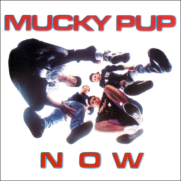 Mucky Pup | NOW | CD