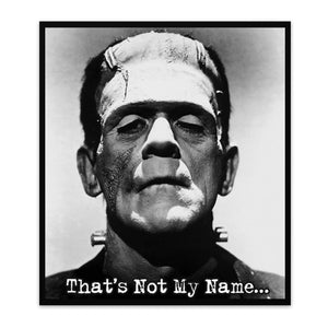 Frankenstein | That's not my name... | Universal Monsters | Sticker