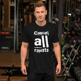 Cancel ALL Rapists Short-Sleeve Unisex T-Shirt