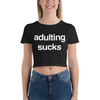 Adulting Sucks Small Framed Women's Crop Tee