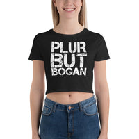 PLUR But Bogan Small Framed Women's Crop Tee