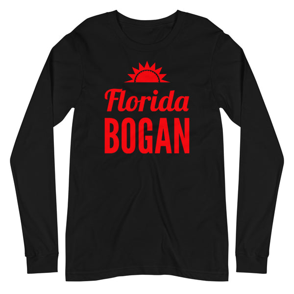 Florida Bogan Unisex Long Sleeve Tee