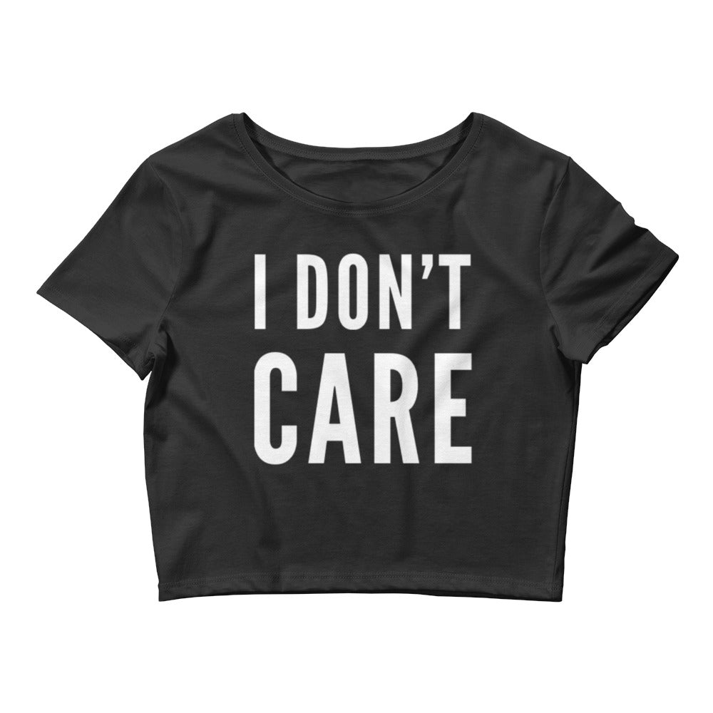 I Don't Care Small Framed Women's Crop Tee