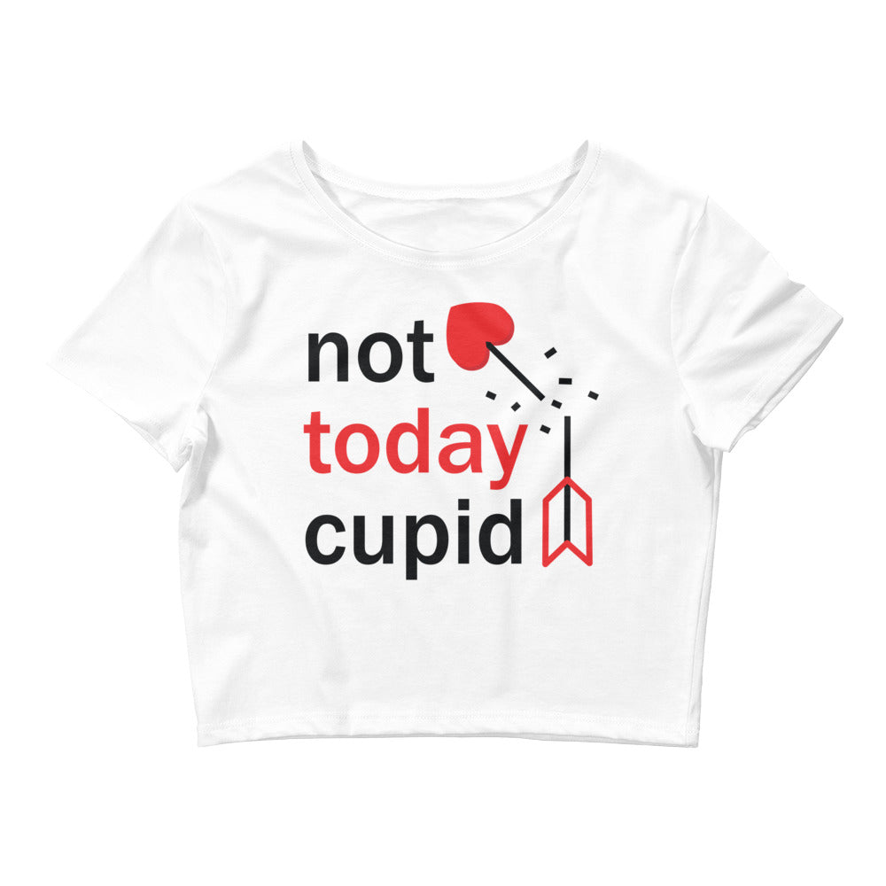Not Today Cupid Small Framed Women's Crop Tee