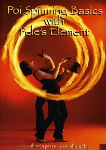 Poi Spinning Basics DVD