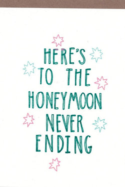 Honeymoon Never Ends