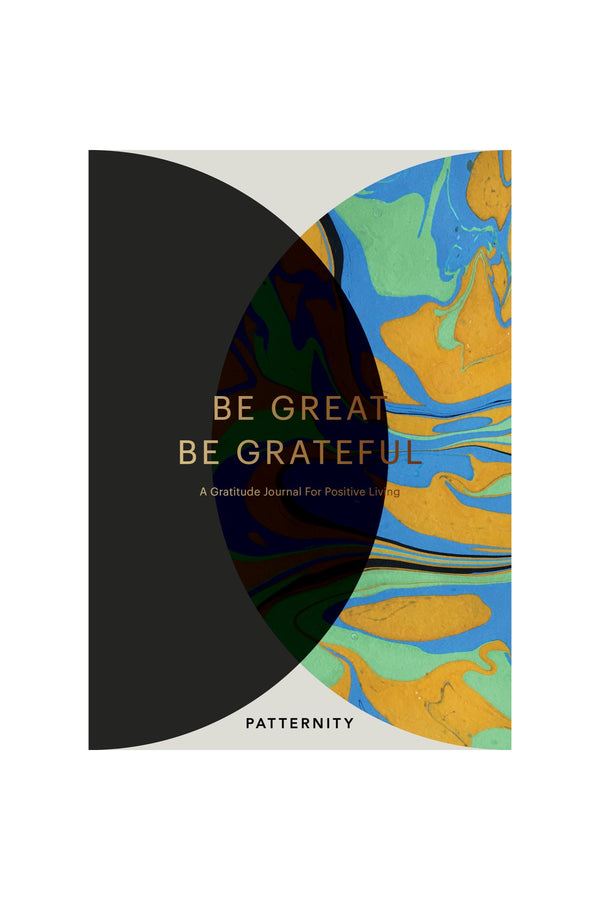 Be Great, Be Grateful Journal
