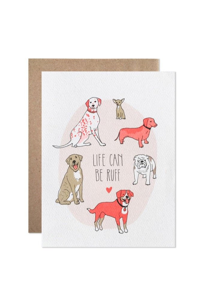 Life Can Be Ruff Card