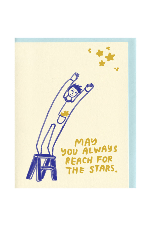 May You Always Reach for the Stars