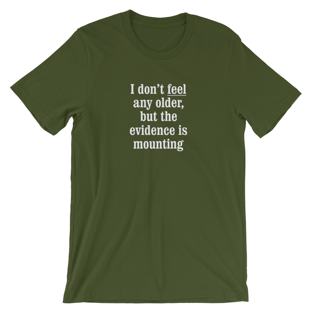 Evidence is Mounting T-Shirt