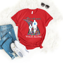 Load image into Gallery viewer, You Will Never Walk Alone Tee
