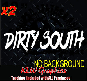 Dirty South Vinyl Decal Sticker