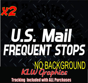 U.S. Mail Frequent Stops Vinyl Decal