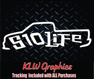 S10 Life Vinyl Decal Sticker