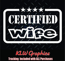 Load image into Gallery viewer, Certified Wife Vinyl Decal Sticker