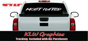 Most Hated Banner Vinyl Decal Sticker