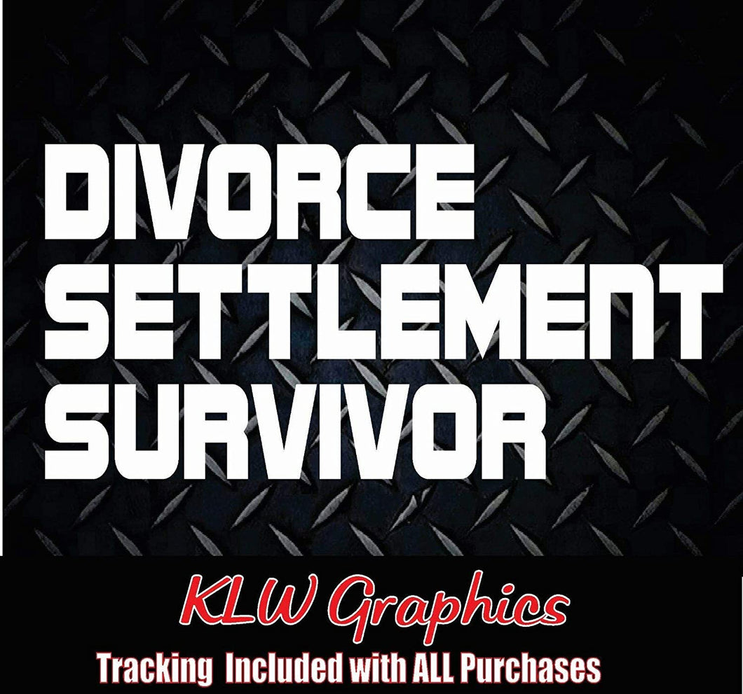 Divorce Settlement Survivor Vinyl Decal Sticker