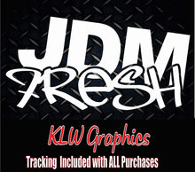 Load image into Gallery viewer, JDM Fresh Vinyl Decal Sticker