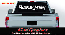 Load image into Gallery viewer, Plumber Money Windshield Vinyl Decal Banner Sticker