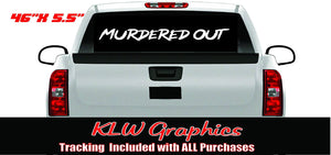 Murdered Out Banner Decal Sticker