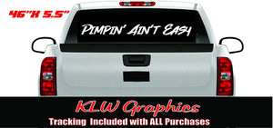 Pimpin' Ain't Easy Vinyl Decal Sticker