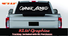 Load image into Gallery viewer, Owner Armed Warning Vinyl Decal Sticker