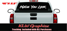 Load image into Gallery viewer, Made You Look Windshield Decal Sticker