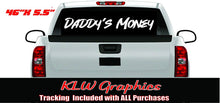 Load image into Gallery viewer, Daddy's Money Vinyl Decal Sticker