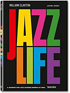 Jazz Life - William Claxton