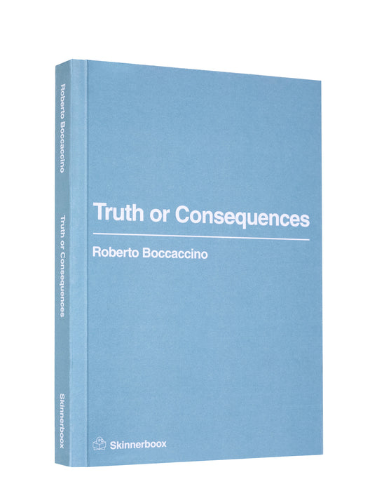 TRUTH OR CONSEQUENCES - ROBERTO BOCCACCINO
