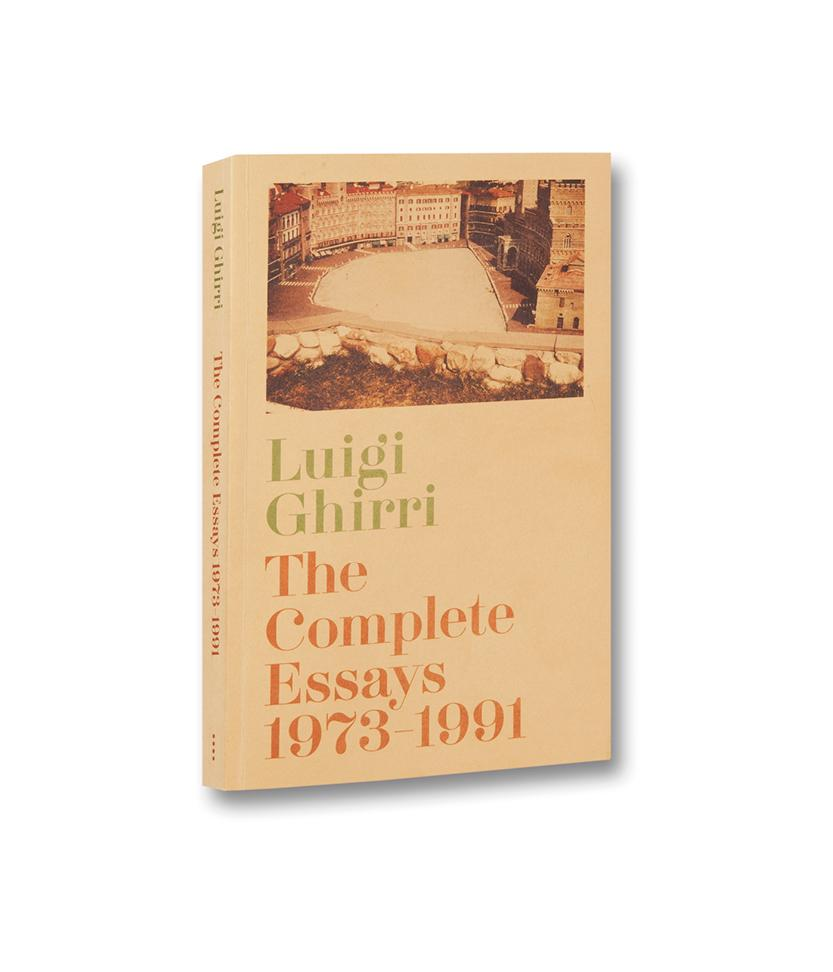 Ghirri, Luigi: The Complete Essays  1973/1991