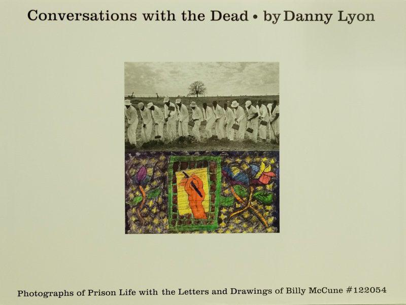 Conversation with the Dead - Danny Lyon