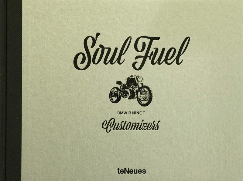 Soul Fuel BMW R nine T Customizers