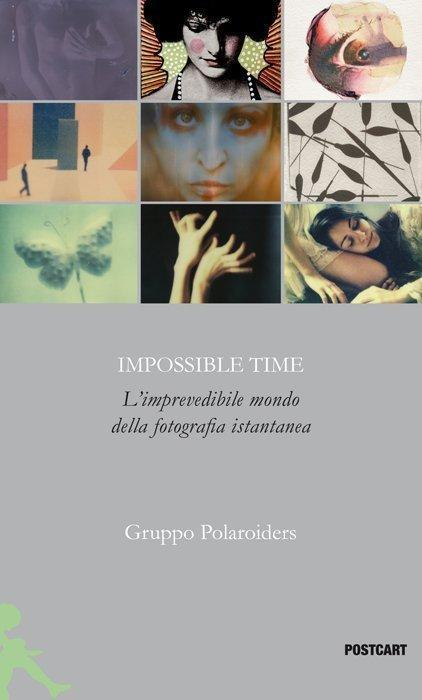 IMPOSSIBLE TIME - Gruppo Polaroiders