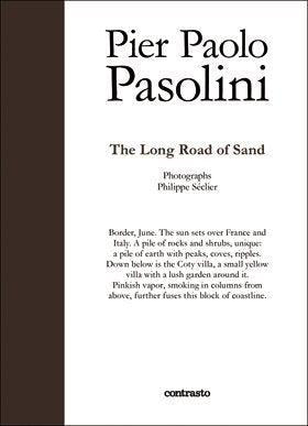 The Long Road of Sand - Pasolini Pier Paolo