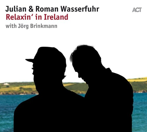 Julian & Roman Wasserfuhr - Relaxin' in Ireland (used)