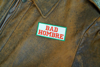 Bad Hombre, Trump, Bad Santa, Embroidered Patch