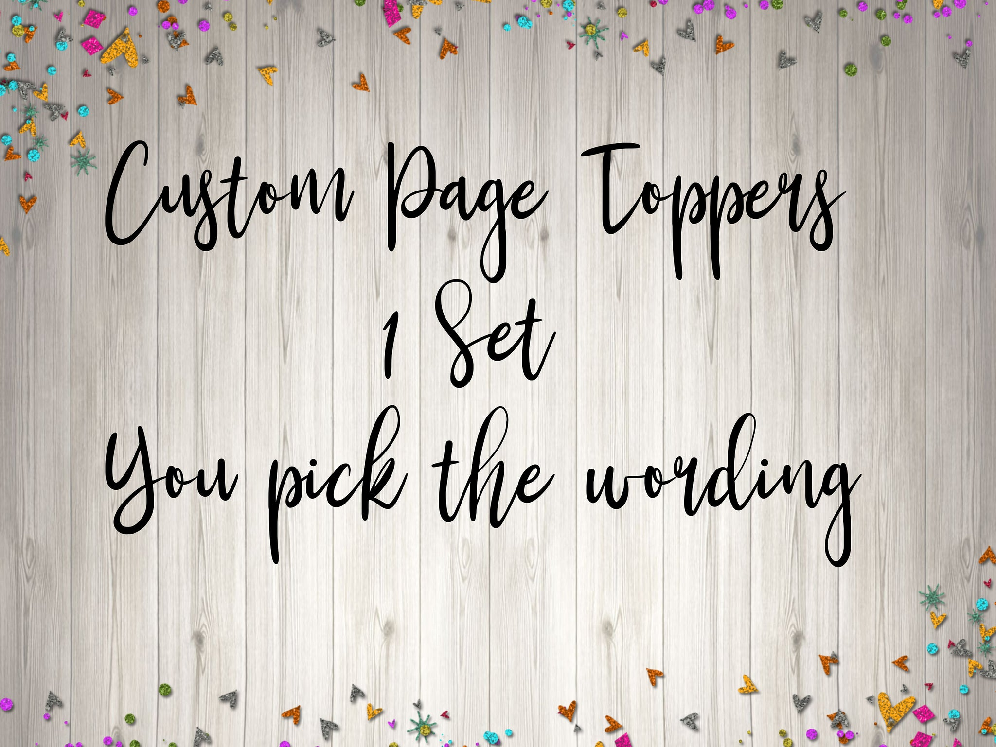 Custom Page Toppers / Word Toppers / Page Marker or Dashboards Toppers / Set of 7 Toppers