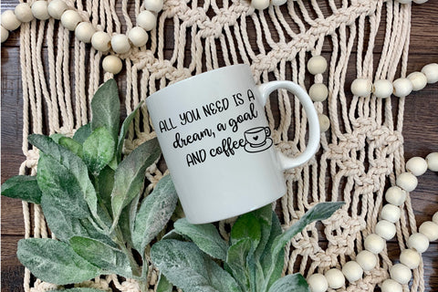 All you need is a dream, a goal, and Coffee Mug, Planner Mug, Planner cup, Planner tumbler