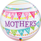 "22"" Mother's Day Pennants Bubble"