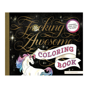 Calligraphuck F*cking Awesome Adult Coloring Book