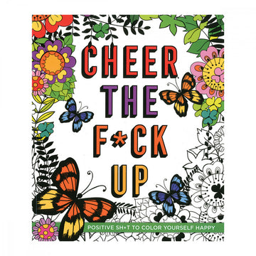 Cheer the F*ck Up Coloring Book