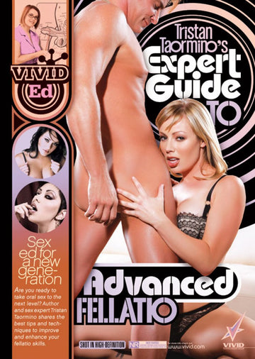 TRISTAN TAORMINO'S<br>EXPERT GUIDE<br>To ADVANCED FELLATIO<br>Educational DVD