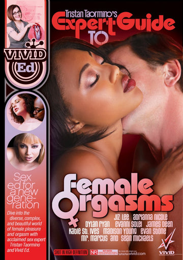 TRISTAN TAORMINO'S<br>EXPERT GUIDE<br>TO FEMALE ORGASMS<br>Educational DVD