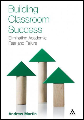 """Building Classroom Success: Eliminating Academic Fear and Failure"" - book"